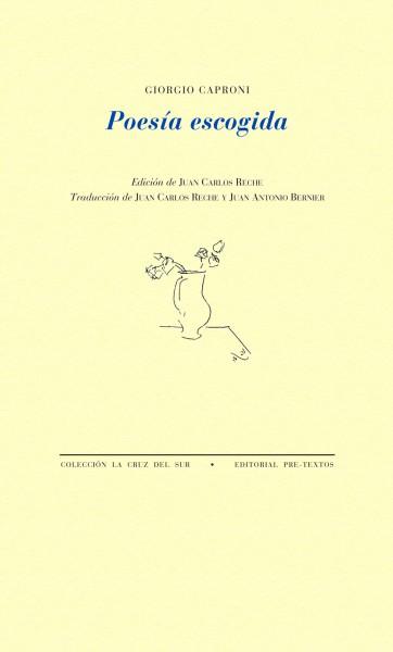 Poesía escogida de Giorgio Caproni